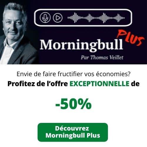 Offre Morningbull Plus