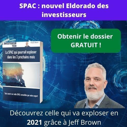 SPAC nouvel Eldorado des investisseurs